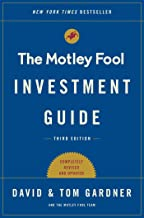 The Motley Fool Investment Guide: Third Edition: How the Fools Beat Wall Street's Wise Men and How You Can Too (English Ed...