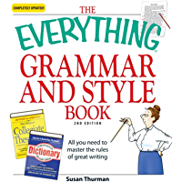 The Everything Grammar and Style Book: All you need to maste…
