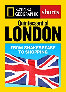 Quintessential London: From Shakespeare to Shopping (English Edition)