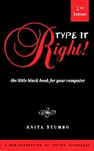 Type it Right!: The Little Black Book for your Computer (Little Black Book Series, Abbreviated, Easy-To-Read Books for Eve...