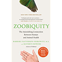 Zoobiquity: What Animals Can Teach Us About Health and the S…
