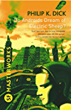 Do Androids Dream Of Electric Sheep?: The inspiration behind…