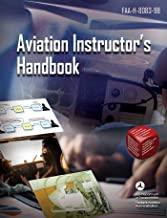 Aviation Instructor's Handbook: FAA-H-8083-9B (English Edition)