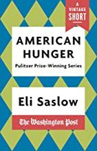 American Hunger: The Pulitzer Prize-Winning Washington Post Series (A Vintage Short) (English Edition)