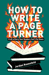 How To Write A Page-Turner: Craft a Story Your Readers Can't Put Down (English Edition)