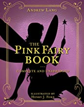 The Pink Fairy Book: Complete and Unabridged (Andrew Lang Fairy Book Series 5) (English Edition)