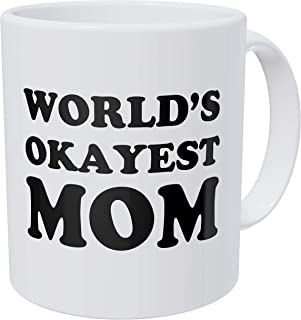 della Pace World's Okayest Mom, Mothers Day 11 盎司趣味咖啡杯 Gag 礼物