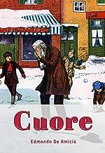 CUORE:爱的教育(意大利文原版)(赠配套意大利语朗读音频免费下载) (Italian Edition)