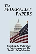 The Federalist Papers (Unabridged Start Publishing LLC) (English Edition)
