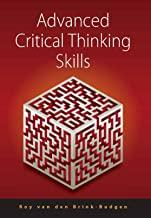 Advanced Critical Thinking Skills (English Edition)