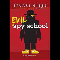 Evil Spy School (English Edition)