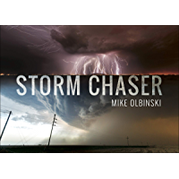 Storm Chaser (English Edition)