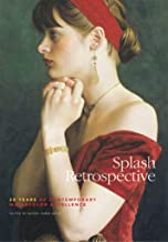 Splash Retrospective: 20 Years of Contemporary Watercolor Excellence (Splash: The Best of Watercolor) (English Edition)