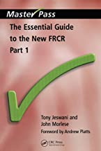 The Essential Guide to the New FRCR: Pt. 1 (MasterPass) (English Edition)
