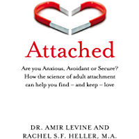 Attached: Are you Anxious, Avoidant or Secure? How the scien…