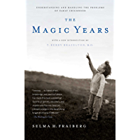 The Magic Years: Understanding and Handling the Problems of…
