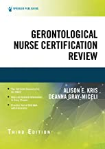 Gerontological Nurse Certification Review, Third Edition (English Edition)