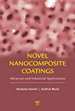 Novel Nanocomposite Coatings: Advances and Industrial Applications (English Edition)
