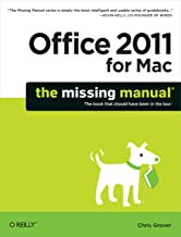 Office 2011 for Macintosh: The Missing Manual (Missing Manuals) (English Edition)