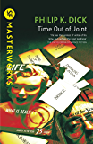 Time Out Of Joint (S.F. MASTERWORKS) (English Edition)