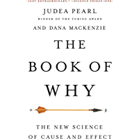 The Book of Why: The New Science of Cause and Effect (Englis…