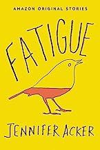 Fatigue (English Edition)