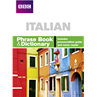 BBC ITALIAN PHRASE BOOK & DICTIONARY (Phrasebook) (English E…