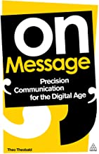 On Message: Precision Communication for the Digital Age (English Edition)