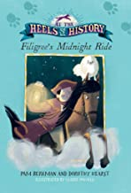 Filigree's Midnight Ride (At the Heels of History) (English Edition)
