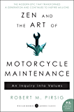 Zen and the Art of Motorcycle Maintenance: An Inquiry Into V…