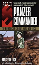 Panzer Commander: The Memoirs of Colonel Hans von Luck (World War II Library) (English Edition)