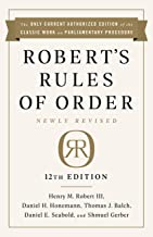 Robert's Rules of Order Newly Revised, 12th edition (English Edition)