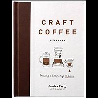 Craft Coffee: A Manual (English Edition)