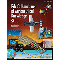 Pilot's Handbook of Aeronautical Knowledge (Federal Aviation…