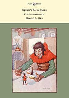 Grimm's Fairy Tales - With Illustrations by Monro S. Orr (English Edition)