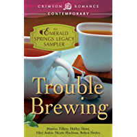 Trouble Brewing: An Emerald Springs Legacy Sampler (The Emer…