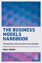 The Business Models Handbook: Templates, Theory and Case Studies (English Edition)