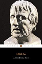 Letters from a Stoic: Epistulae Morales Ad Lucilium (Classics S.) (English Edition)