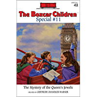 The Mystery of the Queen's Jewels (The Boxcar Children Speci…