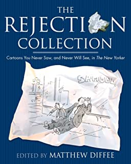The Rejection Collection: Cartoons You Never Saw, and Never Will See, in The New Yorker (English Edition)