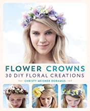 Flower Crowns: 30 Enchanting DIY Floral Creations (English Edition)