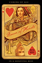 Queen of Hearts: Coming of Age in a Hospital Bed (English Edition)