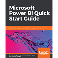 Microsoft Power BI Quick Start Guide: Build dashboards and v…