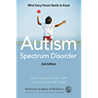 Autism Spectrum Disorder: What Every Parent Needs to Know (E…