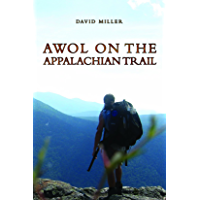 AWOL on the Appalachian Trail (English Edition)