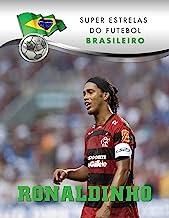 Ronaldinho (Superstars of Soccer SPANISH) (Spanish Edition)