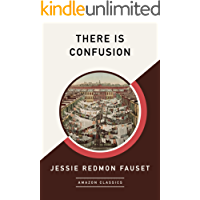 There Is Confusion (AmazonClassics Edition) (English Edition…