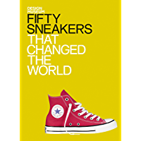 Fifty Sneakers That Changed the World: Design Museum Fifty…