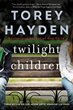 Twilight Children: Three Voices No One Heard Until a Therapist Listened (English Edition)