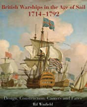 British Warships in the Age of Sail, 1714–1792: Design, Construction, Careers and Fates (English Edition)